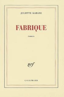 Fabrique - JulietteKahane