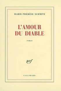 L'amour du diable - Marie-ThérèseSchmitz
