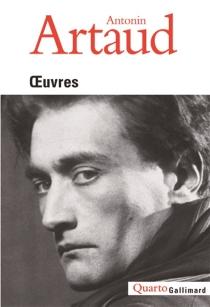 Oeuvres - AntoninArtaud
