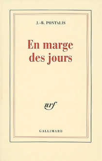 En marge des jours - Jean-BertrandPontalis