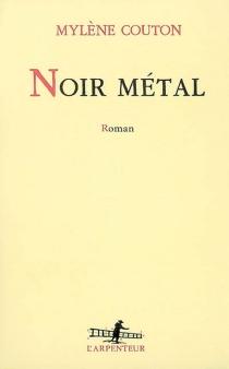 Noir métal - MylèneCouton