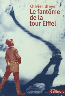 Le fantôme de la tour Eiffel - OlivierBleys