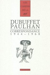 Correspondance 1944-1968 - JeanDubuffet