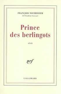 Prince des berlingots - FrançoisNourissier