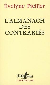 L'almanach des contrariés - ÉvelynePieiller