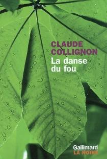 La danse du fou - ClaudeCollignon