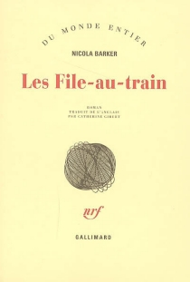Les file-au-train - Nicola Barker