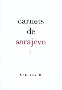 Carnets de Sarajevo - RENCONTRES EUROPÉENNES DU LIVRE DE SARAJEVO