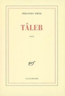 Tâleb - SébastienOrtiz