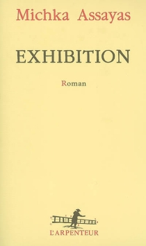 Exhibition - MichkaAssayas