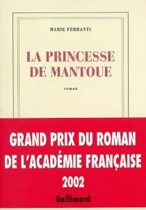 La princesse de Mantoue - MarieFerranti