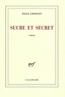 Sucre et secret - PauleConstant