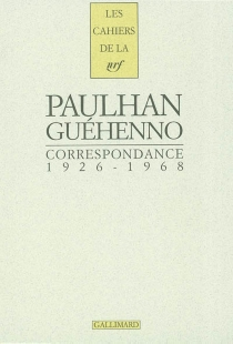 Correspondance 1926-1968 - JeanGuéhenno