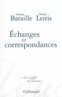 Echanges et correspondances - GeorgesBataille