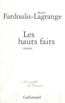Les hauts faits - MichelFardoulis-Lagrange