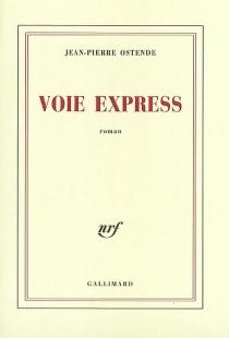 Voie express - Jean-PierreOstende