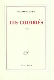Les Coloriés - AlexandreJardin