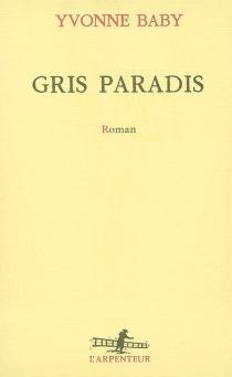Gris paradis - YvonneBaby