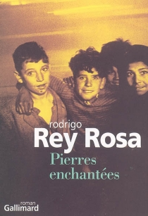 Pierres enchantées - RodrigoRey-Rosa