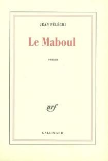 Le maboul - JeanPélégri