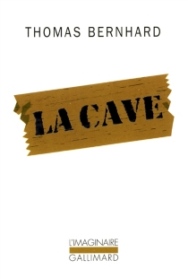 La cave : un retrait - ThomasBernhard