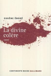 La divine colère - EugèneÉbodé