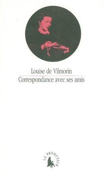 Correspondance avec ses amis - Louise deVilmorin