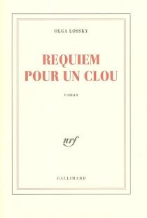 Requiem pour un clou - OlgaLossky