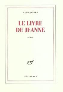 Le livre de Jeanne - MarieDidier
