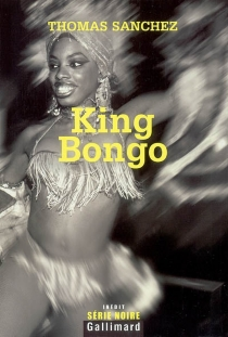 King Bongo - Thomas Sanchez