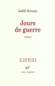 Jours de guerre - JudithBrouste