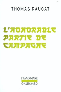 L'honorable partie de campagne - Thomas Raucat