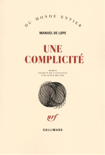 Une complicité - Manuel deLope