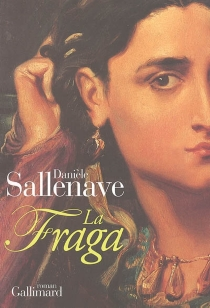 La fraga - DanièleSallenave