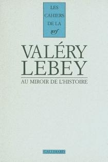 Au miroir de l'histoire, choix de lettres 1895-1938 - AndréLebey