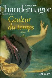 Couleur du temps - FrançoiseChandernagor