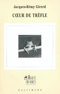 Coeur de trèfle - Jacques-RémyGirerd