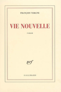 Vie nouvelle - FrançoisVergne