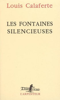 Les fontaines silencieuses - LouisCalaferte