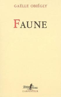Faune - GaëlleObiégly