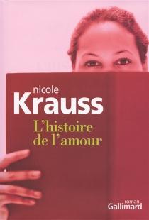 L'histoire de l'amour - NicoleKrauss