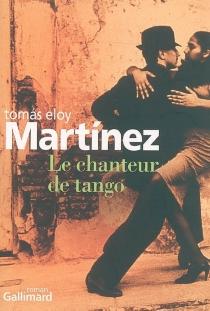 Le chanteur de tango - Tomas EloyMartinez