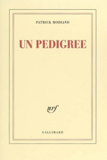 Un pedigree - Patrick Modiano