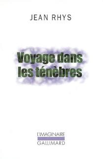 Voyage dans les ténèbres - JeanRhys