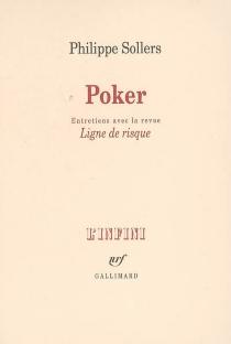 Poker : entretiens avec la revue Ligne de risque - PhilippeSollers