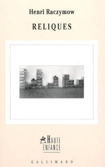 Reliques - HenriRaczymow