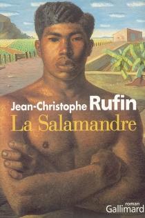 La salamandre - Jean-ChristopheRufin