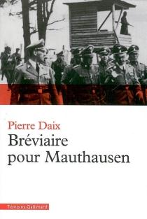 Bréviaire pour Mauthausen - PierreDaix