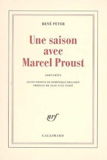 Une saison avec Marcel Proust : souvenirs - RenéPeter