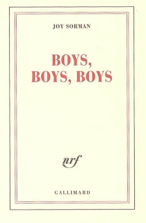 Boys, boys, boys - Joy Sorman